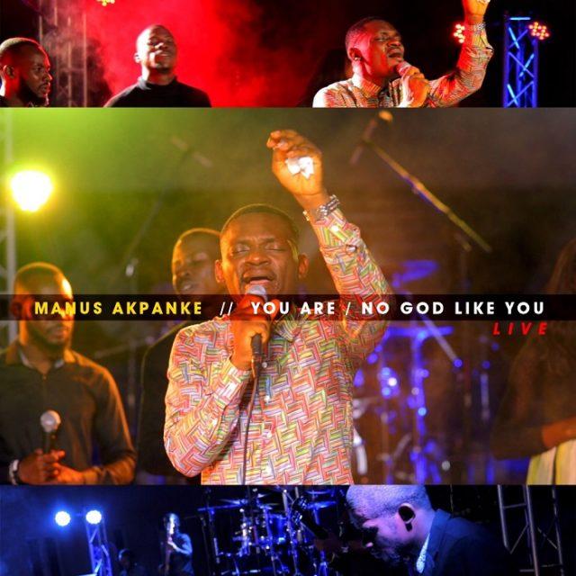Manus Akpanke - You Are No God Like You