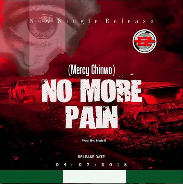 Mercy Chinwo - No More Pain
