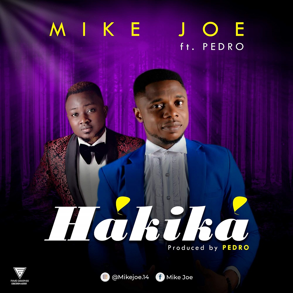 Mike Joe - Hakika Ft. Pedro