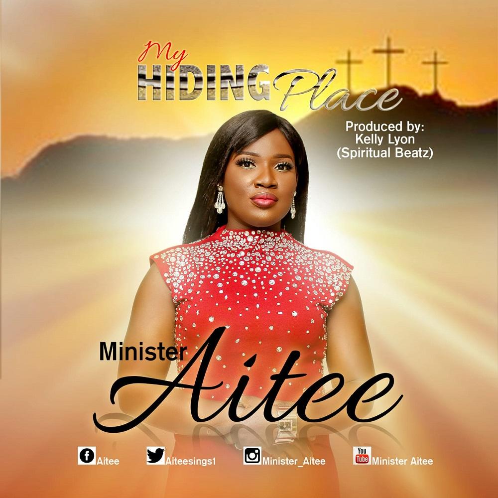 Minister Aitee - My Hiding Place