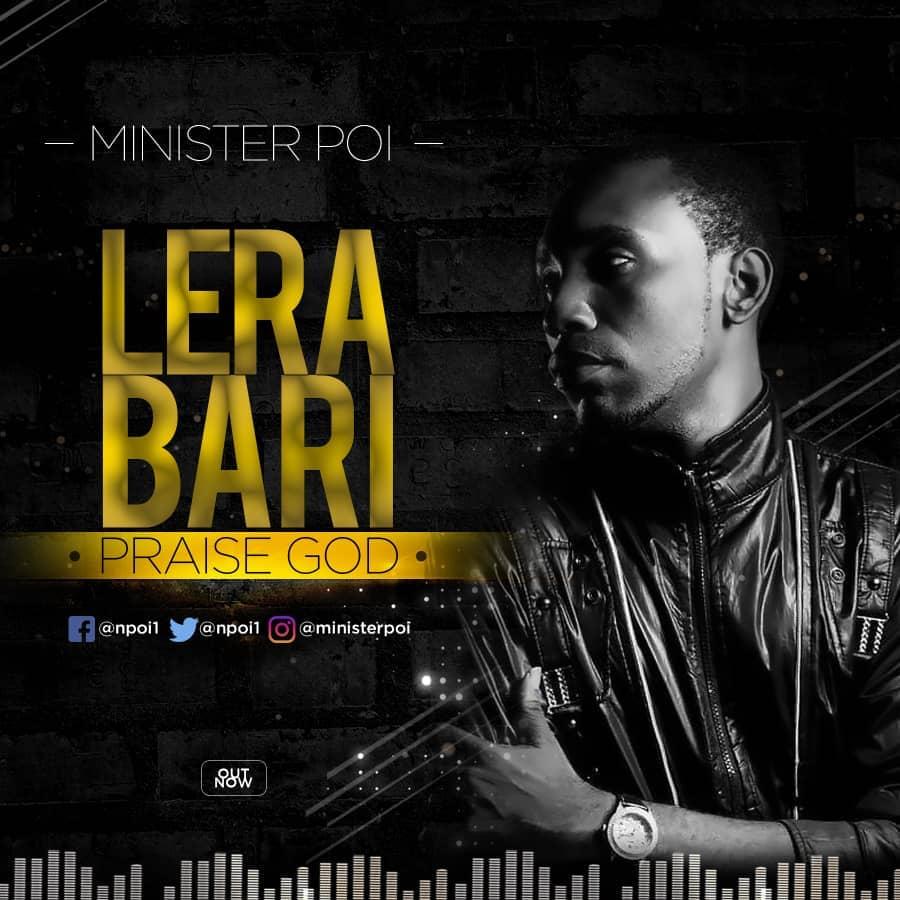 Minister Poi - Lera Bari (Praise God)