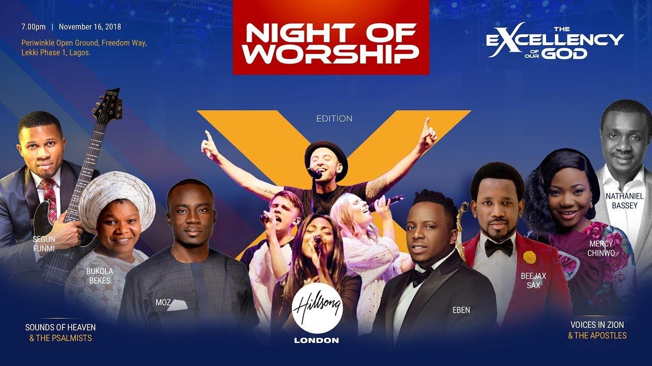 Night Of Worship 2018 (Stream Live) Hillsong, Nathaniel Bassey, Mercy Chinwo