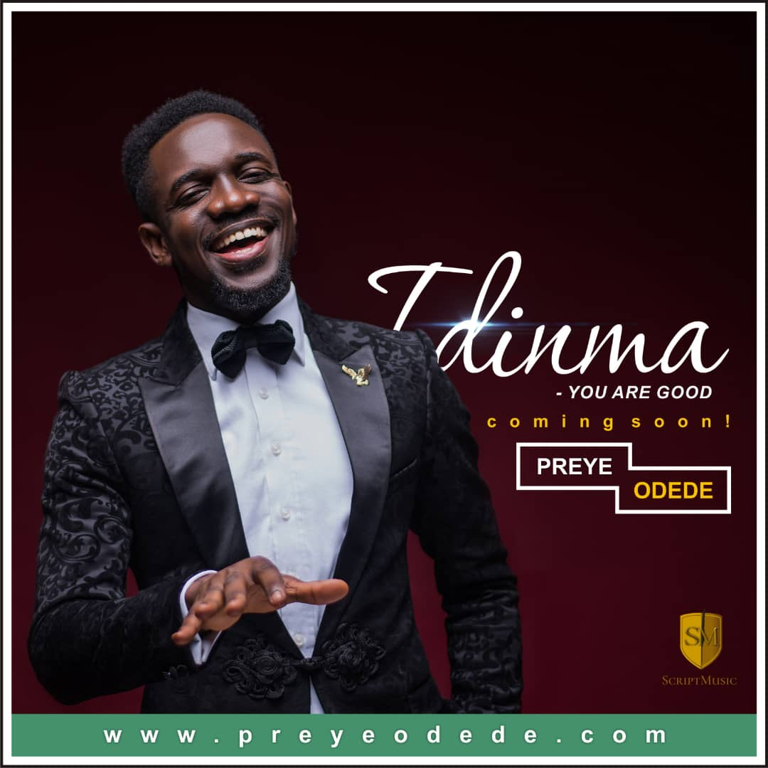 Preye Odedeis set for the release ofIdinma (You are Good).