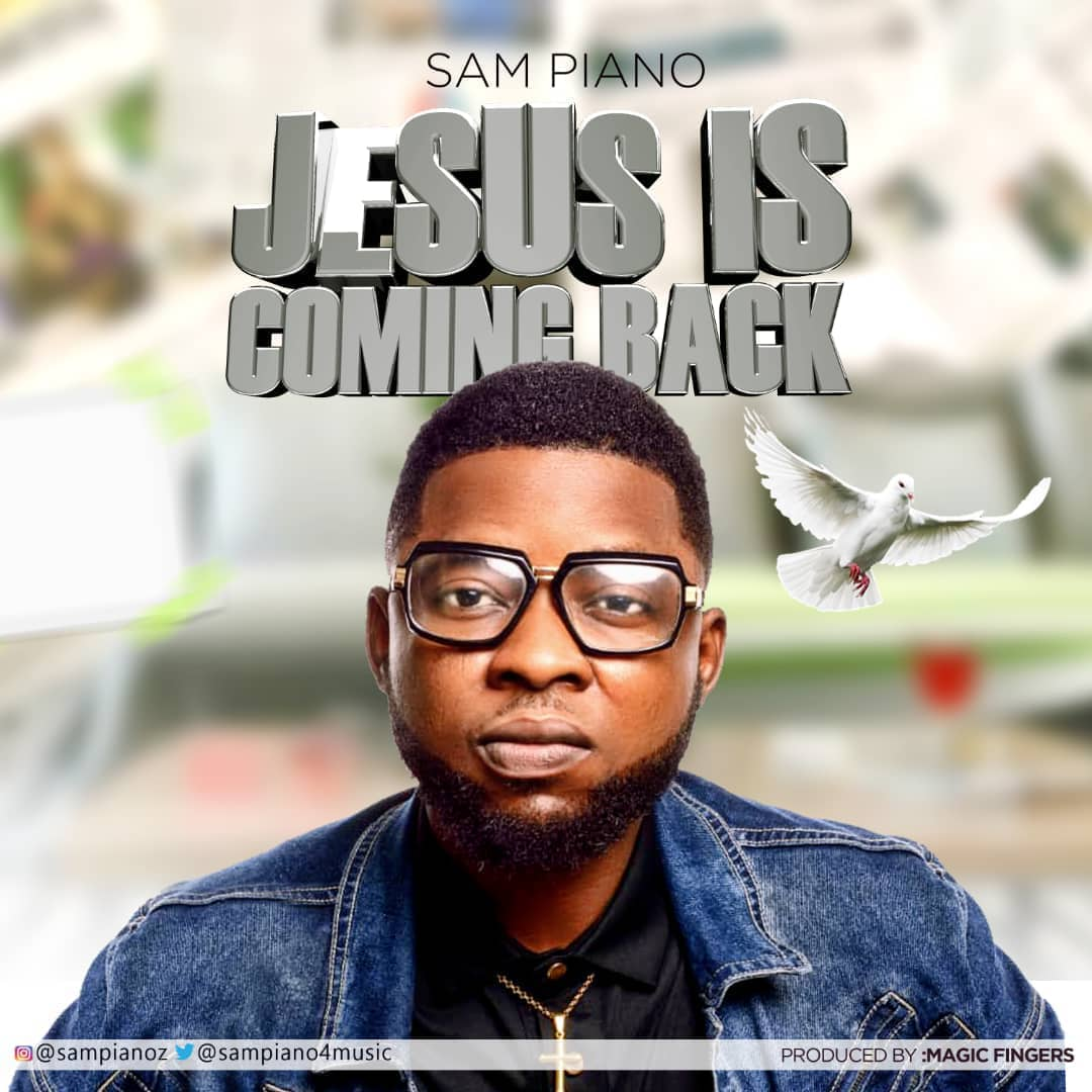 Sampiano - Jesus Is Coming Back