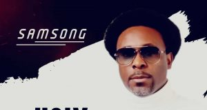 Samsong - By The Holy Ghost