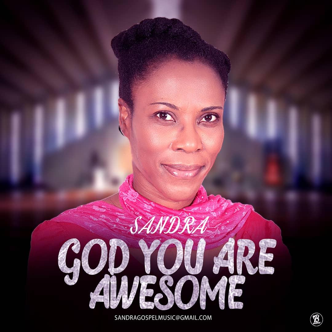 Sandra - God You Are Awesome