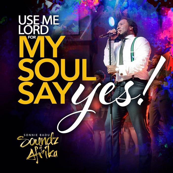 Sonnie Badu- My Soul Says Yes