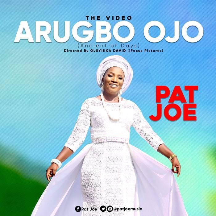 Arugbo Ojo - Pat Joe