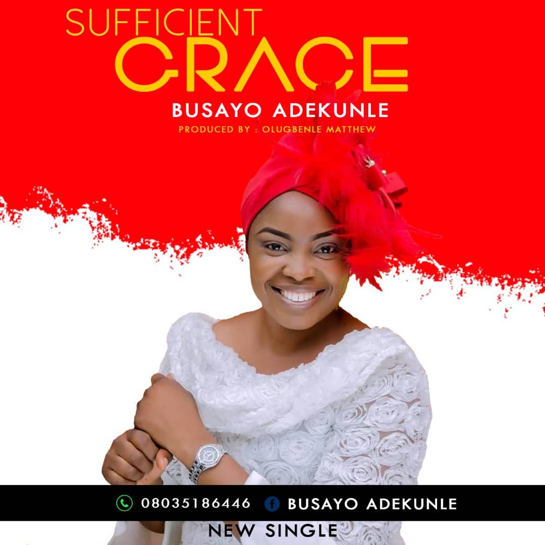 Busayo Adekunle Mayowa - Sufficient Grace