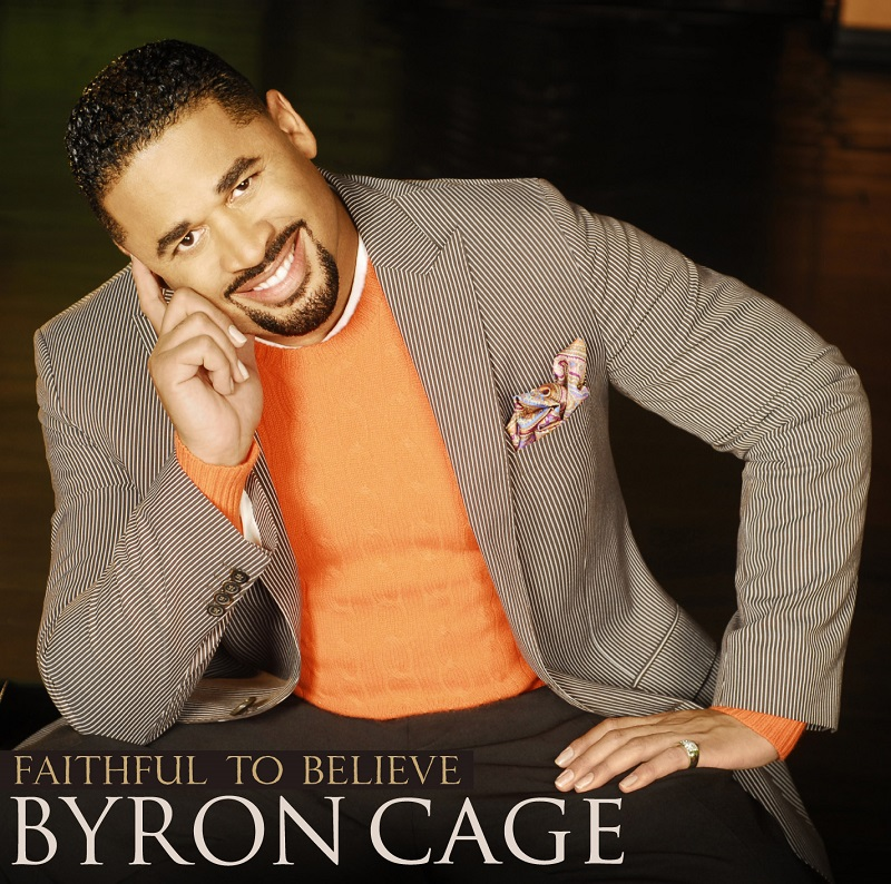 Byron Cage - Faithful To Believe