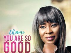Chinma - You Are So Good