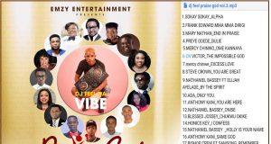 DJ Feel Da Vibe - Praise God Vol. 3 Gospel Mixtape