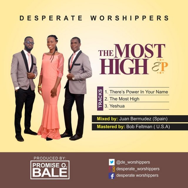 Desperate Worshipers Releases New EP The Most High