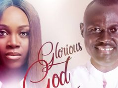 Elijah Oyelade Ft. Glowreeyah Braimah - Glorious God (Remix)