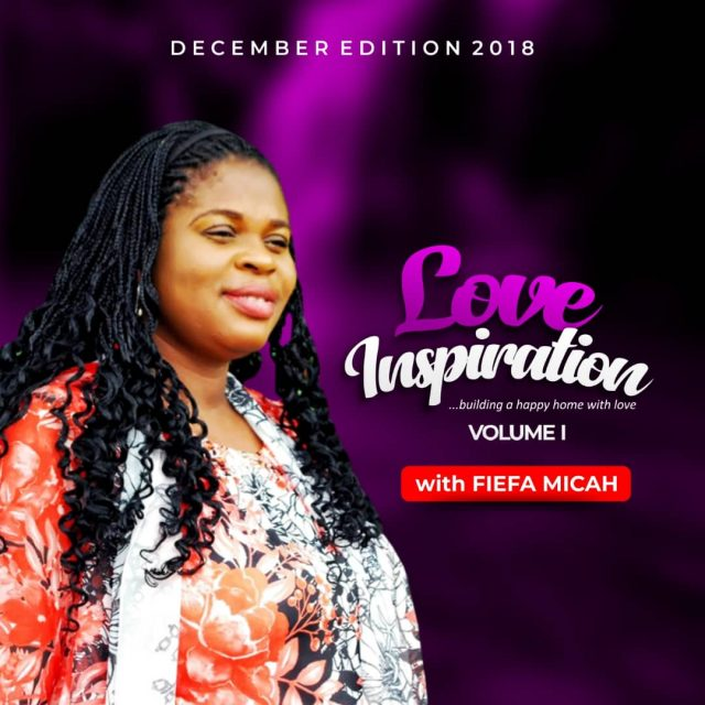 "Fiefa Micah Love Inspiration ""It Is Possible"" December Volume I"