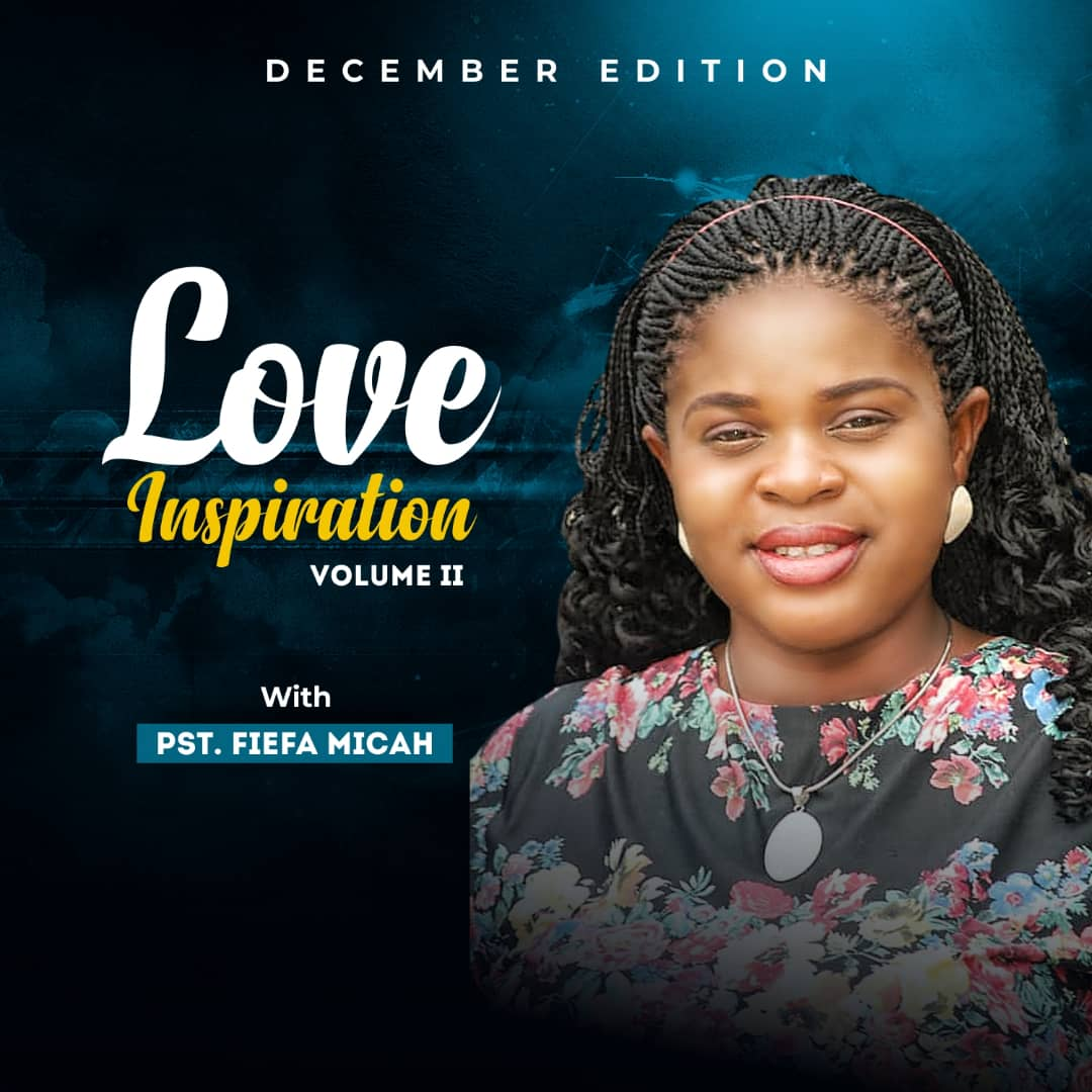 """Fiefa Micah Love Inspiration """"You Are The Solution Vol I December 2018"""