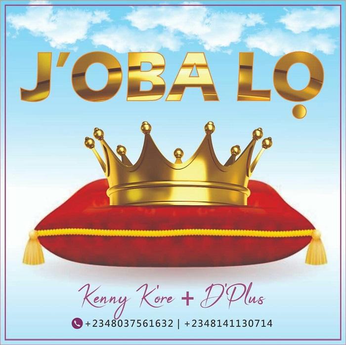 Jobalo - Kenny Kore ft. Dplus