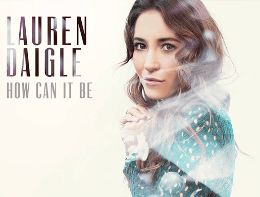 Lauren Daigle - How Can It Be (Single)