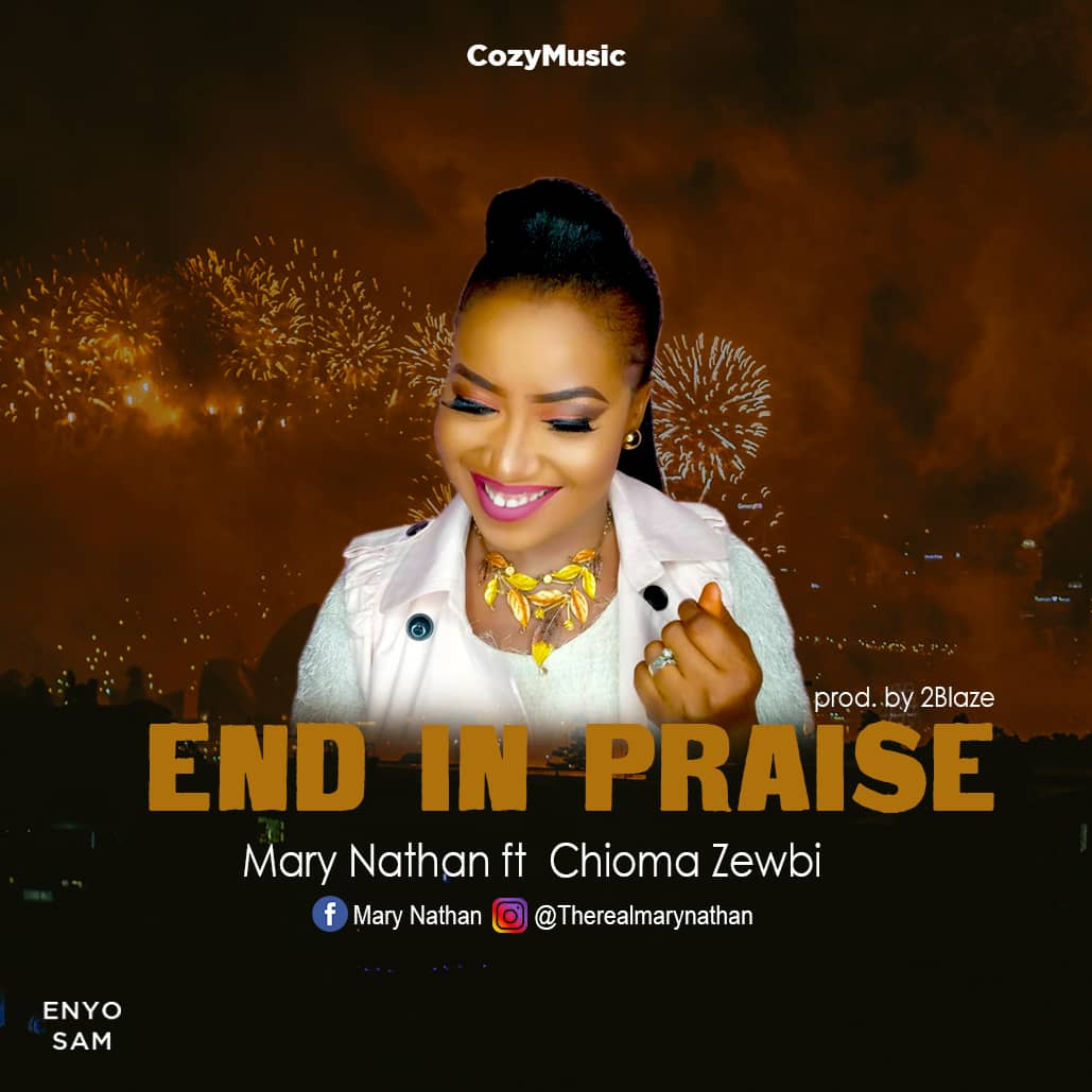 Mary Nathan - End in Praise