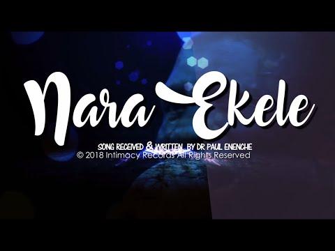 Nara Ekele Meaning