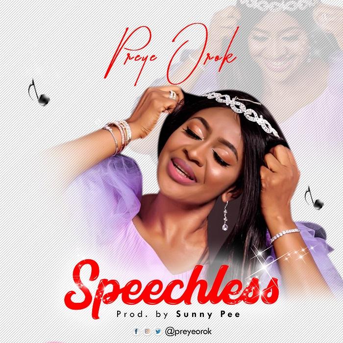 Preye Orok - Speechless