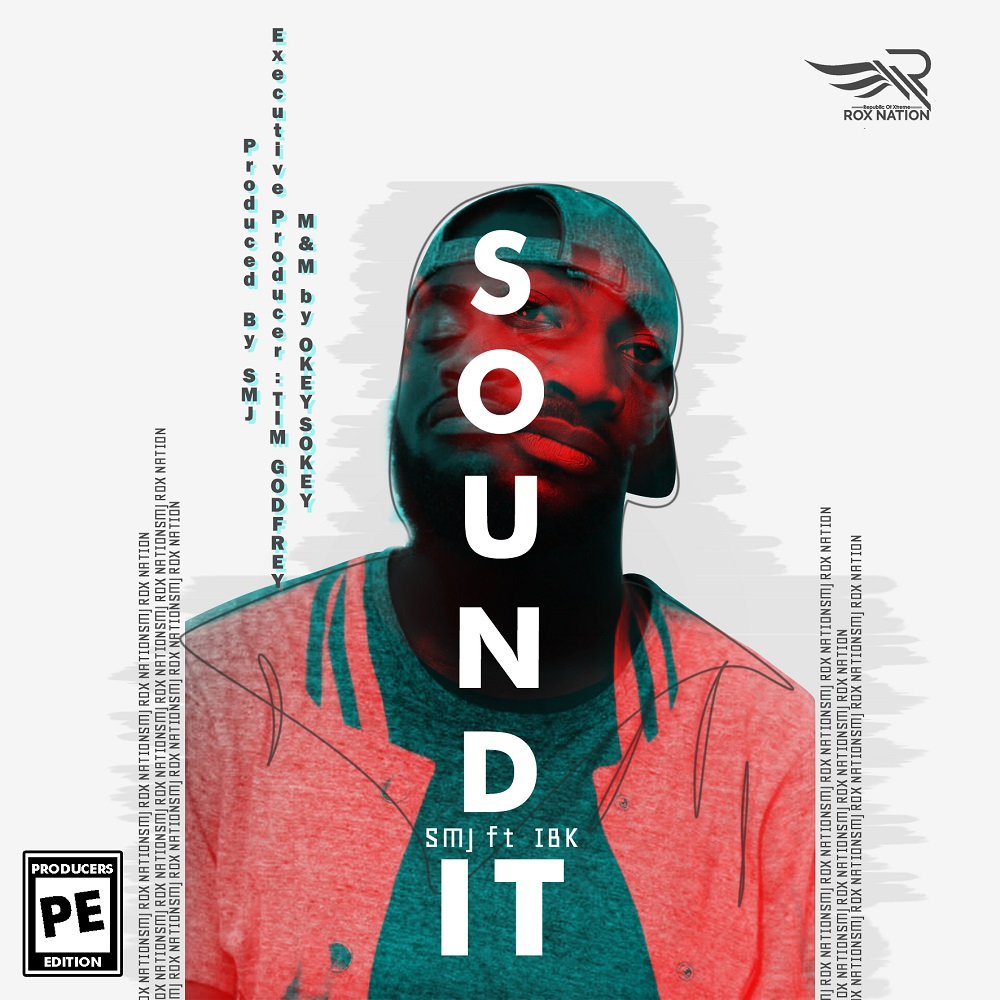 SMJ - Sound It Ft. IBK