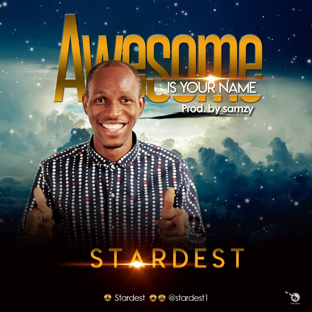 Stardest - Awesome is Your Name