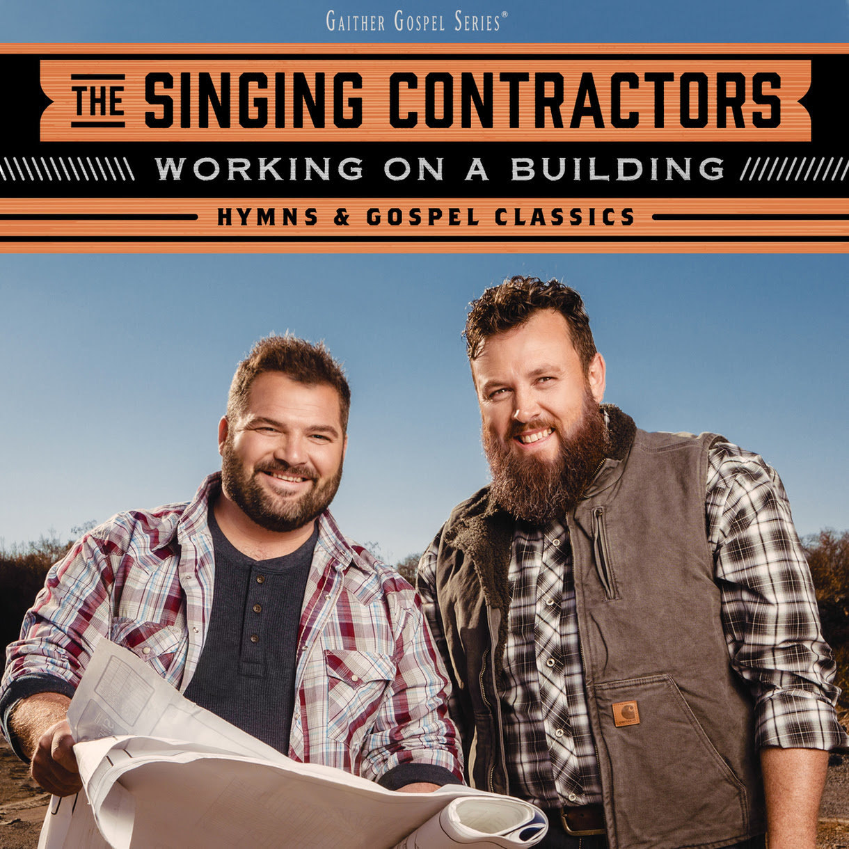 "The Singing Contractors Announce ""Working On A Building"" debut Album"