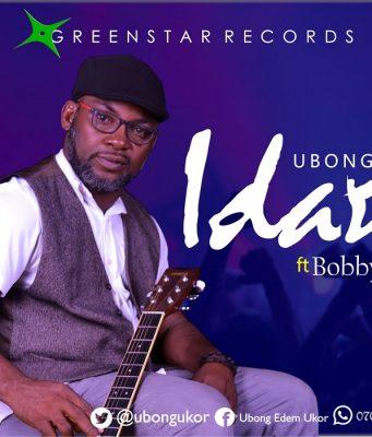Ubong Ukor - Idara (JOY) Ft. Bobby Friga