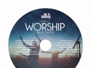 Worship Mixtape 60 Minutes (Vol. 6) by DJ MRI