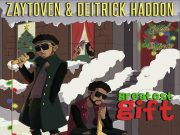 Zaytoven & Deitrick Haddon - Greatest Gift Holiday EP