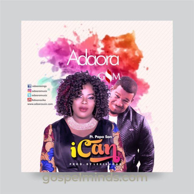 Adaora - I Can Feat. Papa San