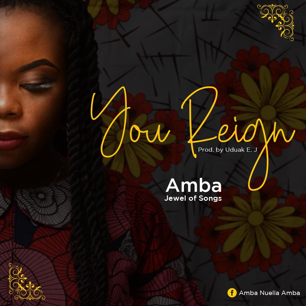 Amba (Jewel of songs) - You Reign