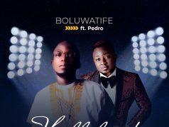 Boluwatife - Hallelujah Feat. Pedro
