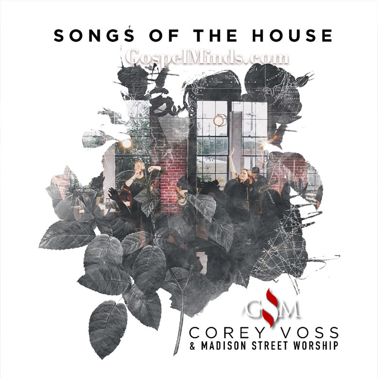 Corey Voss & Madison Street Worship to Release Songs of the House
