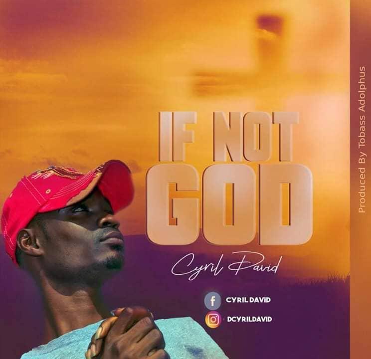 Cyril David - If Not God