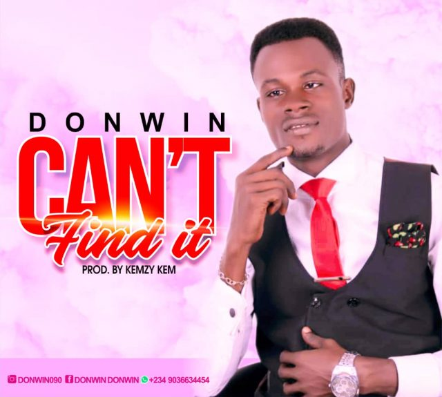 Donwin - Cant Find It
