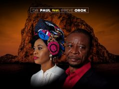 Dr. Paul - The Rock That Never Fails Ft. Preye Orok