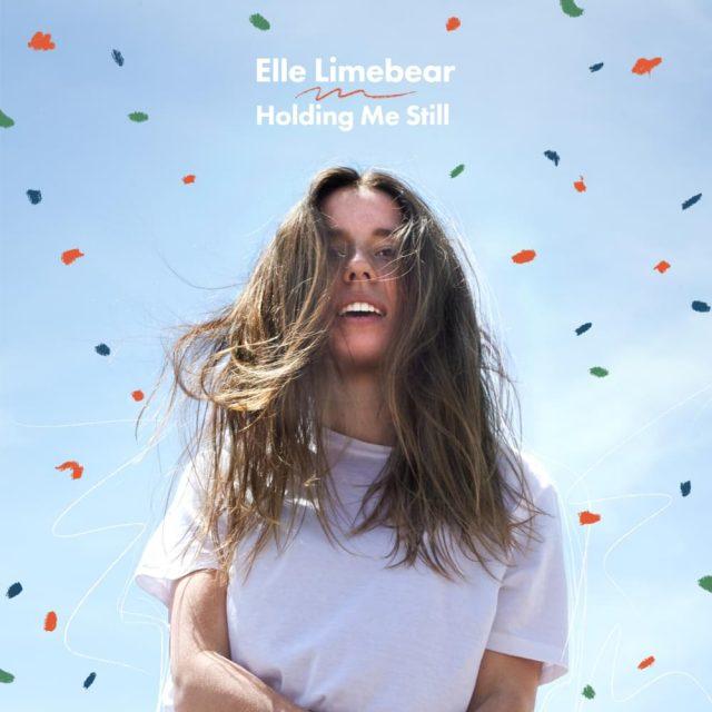 Elle Limebear - Holding Me Still