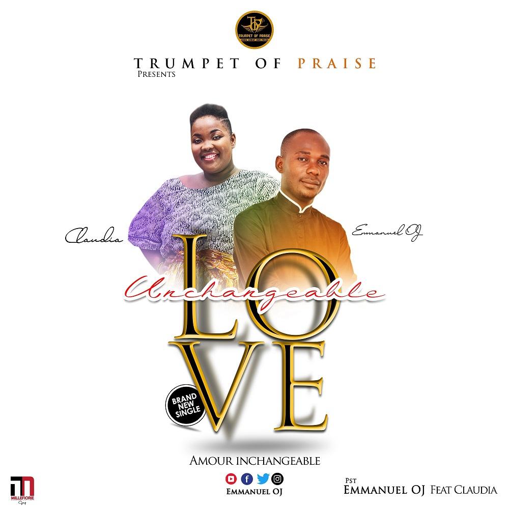 Emmanuel OJ - Unchangeable Love Feat. Claudia