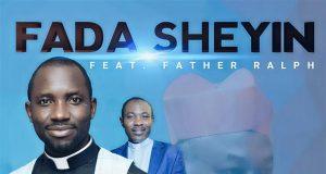 Fada Sheyin - Birthday Song Feat. Father Ralph