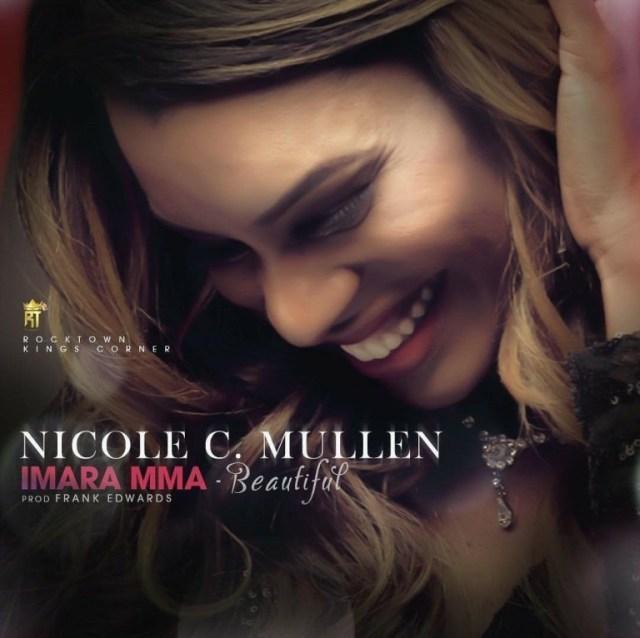 Imara Mma (Beautiful) Nicole C. Mullen Prod Frank Edward