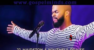 JJ Hairston & Youthful Praise - You Deserve It