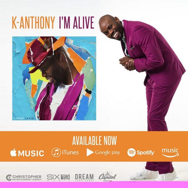 K-Anthony Single - Im Alive
