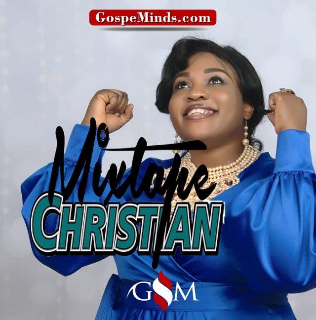 Latest Christian Mixtape 2019