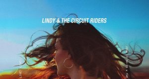 Lindy & The Circuit Riders - Driven By Love