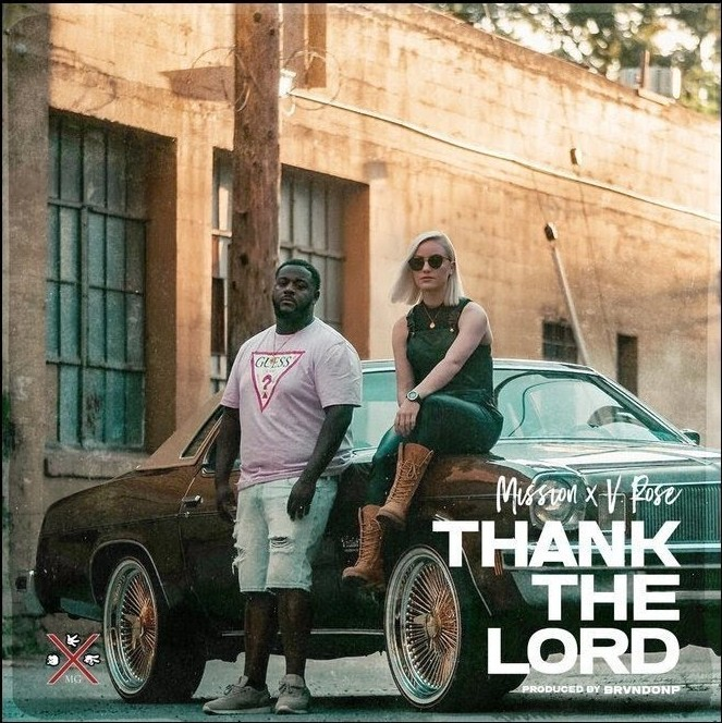 Mission - Thank the Lord ft. V. Rose