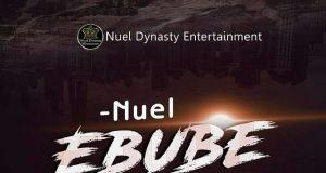 Nuel - Ebube Dike