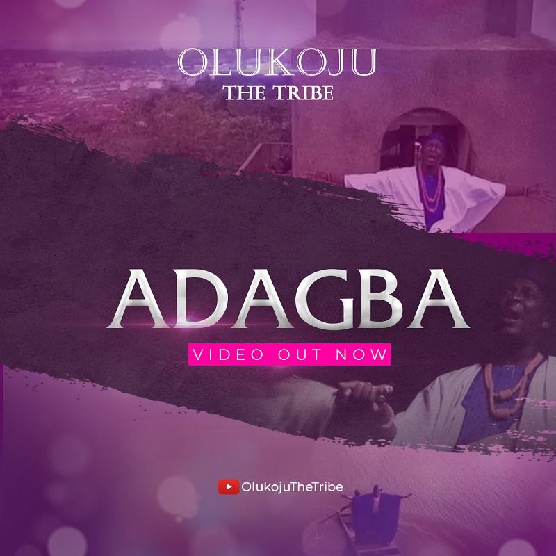Olukoju The Tribe - ADAGBA