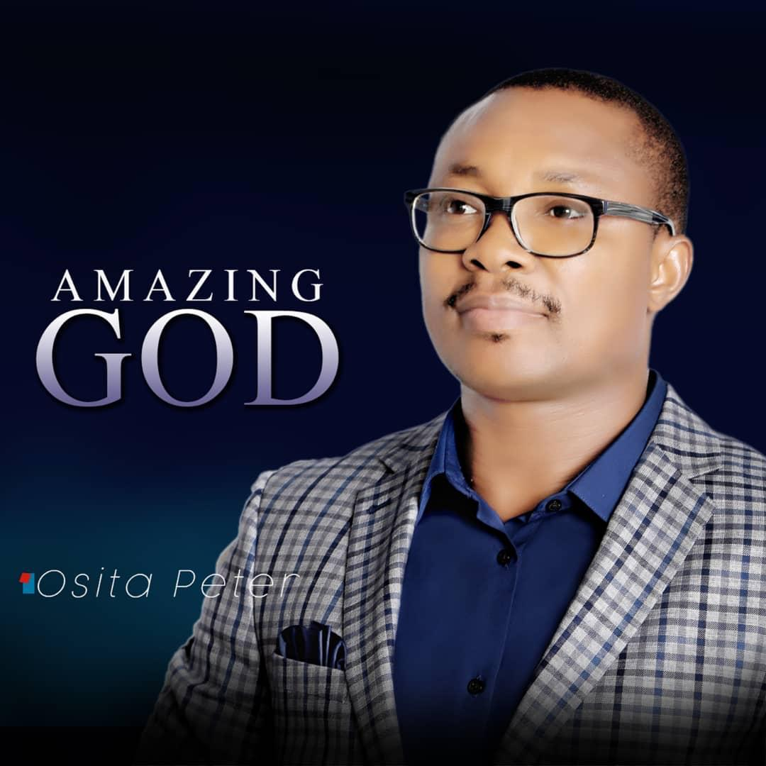 Osita Peter - Amazing God